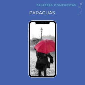 como forman palabras compuestas espanol paraguas