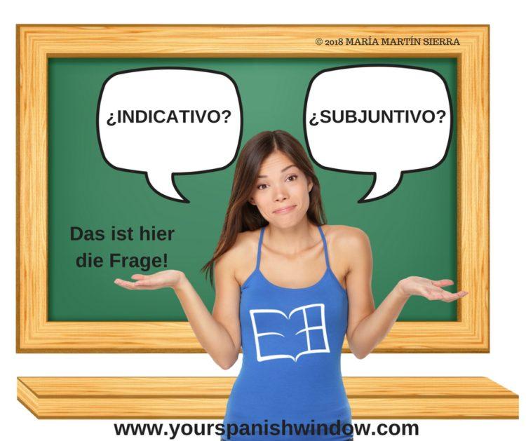 wann verwendet man subjuntivo im Spanischen